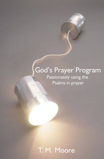 God's Prayer ProgramPassionately Using the Psalms in Prayer