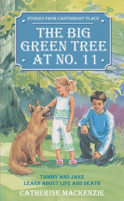 Big Green Tree At No. 11Tammy and Jake learn about Life and Death