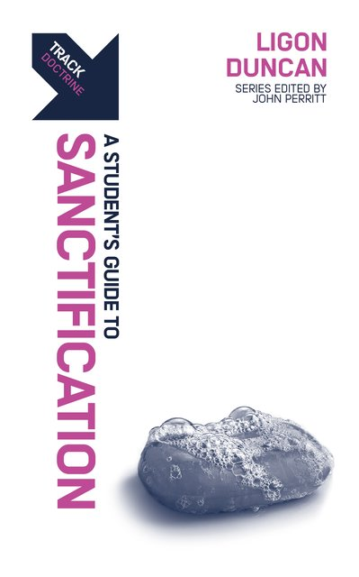 Track: SanctificationA Student's Guide to Sanctification