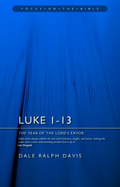 Luke 1–13The Year of the Lord's Favour