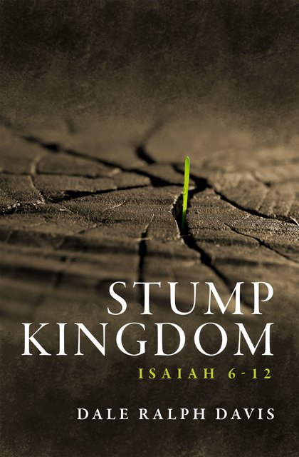 Stump KingdomIsaiah 6-12
