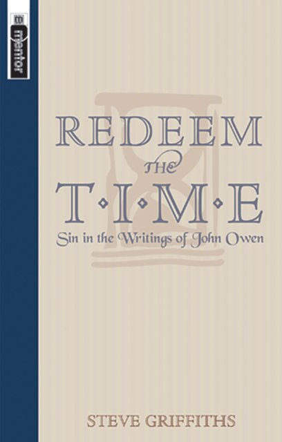 Redeem the TimeSin in the writings of John Owen