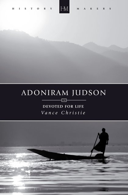 Adoniram JudsonDevoted for Life
