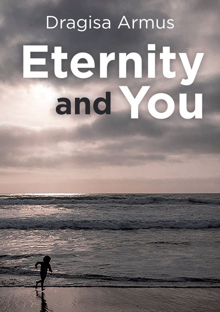 Eternity and You