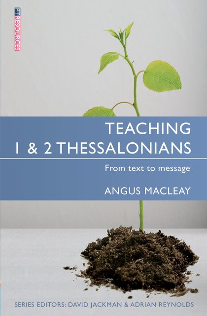 Teaching 1 & 2 ThessaloniansFrom Text to Message
