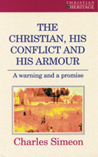 The Christian, His Conflict And His Armour