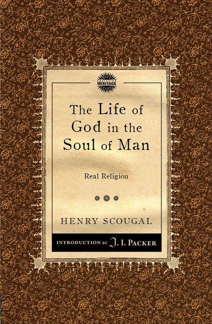 The Life of God in the Soul of ManReal Religion