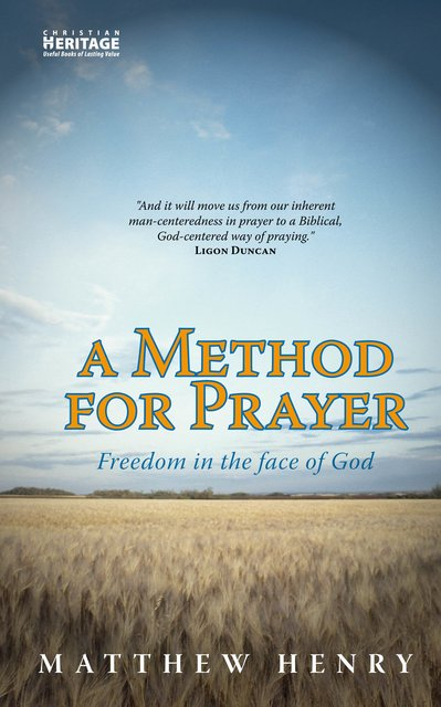 A Method for PrayerFreedom in the Face of God
