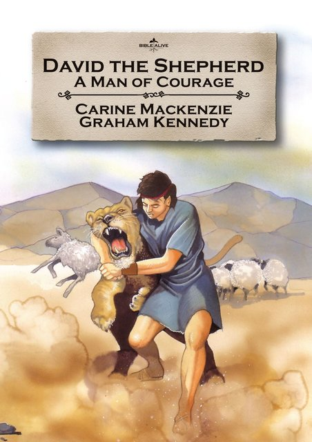 David the ShepherdA man of courage