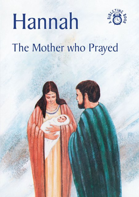 HannahThe Mother who Prayed