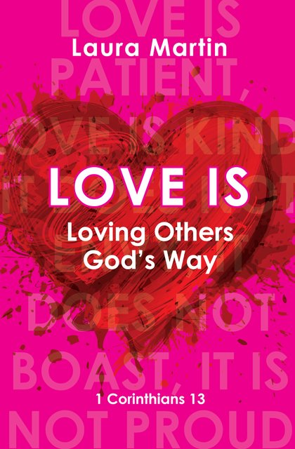 Love IsLoving Others God's Way