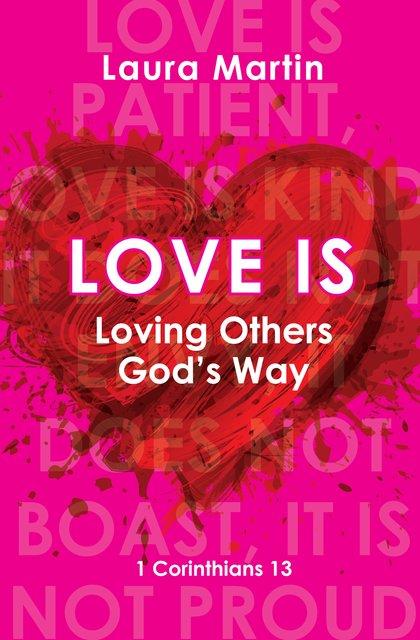 Love IsLoving Others God's Way