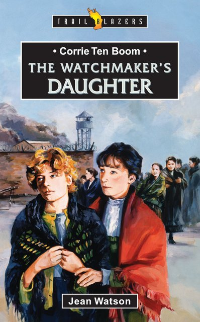 Corrie Ten BoomThe Watchmaker's Daughter