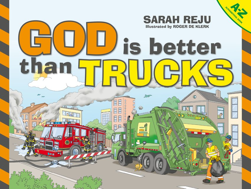 God Is Better Than TrucksA–Z Alphabetical Book