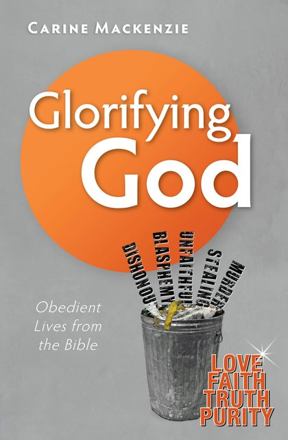 Glorifying GodObedient Lives from the Bible