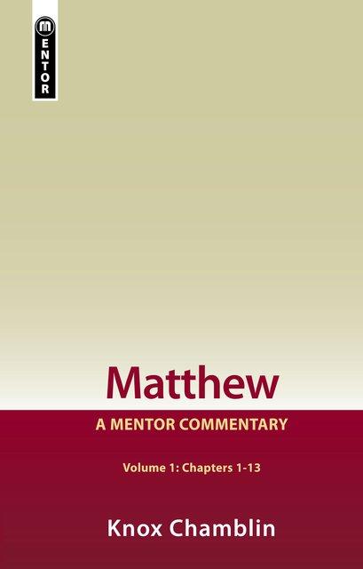 Matthew Volume 1 (Chapters 1-13)