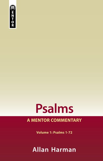 Psalms Volume 1 (Psalms 1-72)A Mentor Commentary