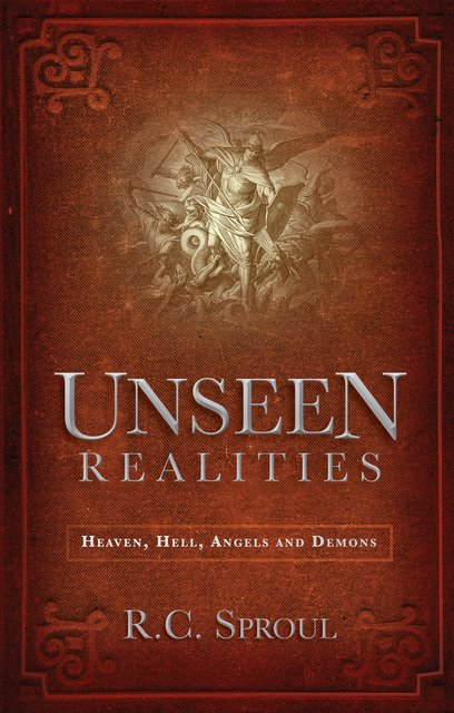 Unseen RealitiesHeaven, Hell, Angels and Demons