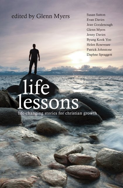 Life LessonsLife-Changing stories for Christian Growth