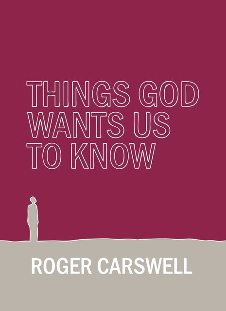 Things God wants us to Know