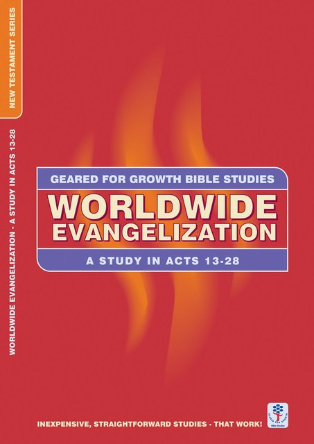 Worldwide EvangelisationA Study in Acts 13-28