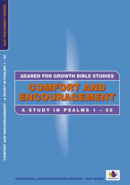 Comfort and Encouragement A Study in Psalms 1-50