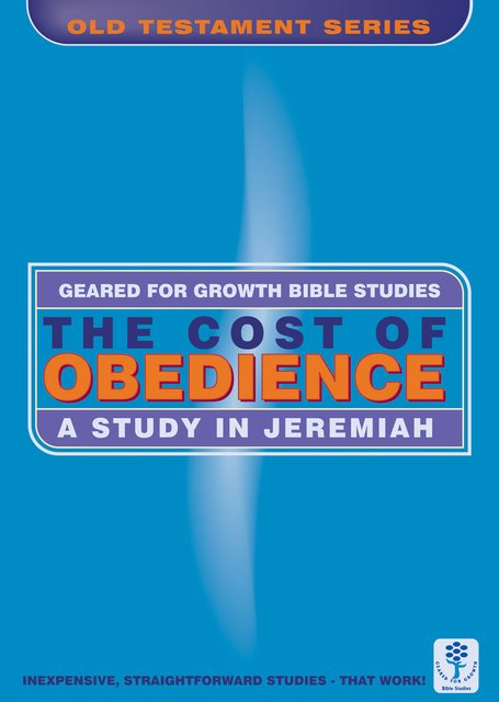 The Cost of ObedienceA Study in Jeremiah