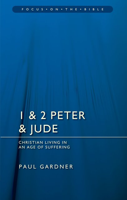 1 & 2 Peter & JudeChristians Living in an Age of Suffering