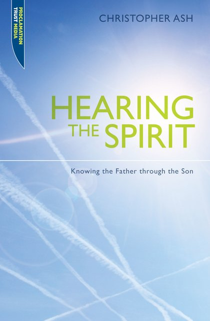 Hearing the SpiritKnowing the Father through the Son.