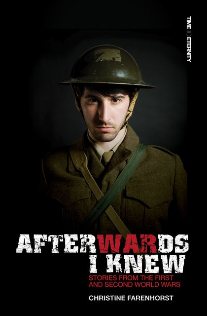 Afterwards I KnewStories from the First and Second World Wars.