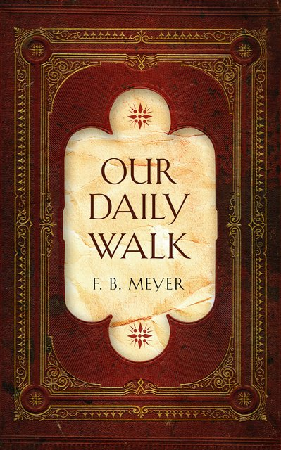 Our Daily WalkDaily Readings
