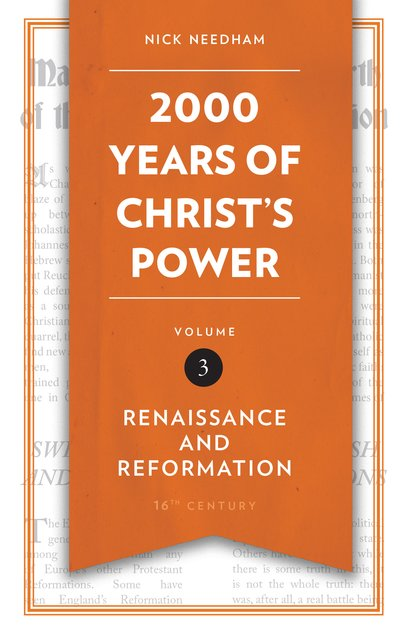 2,000 Years of Christ's Power Vol. 3Renaissance and Reformation