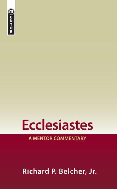 EcclesiastesA Mentor Commentary