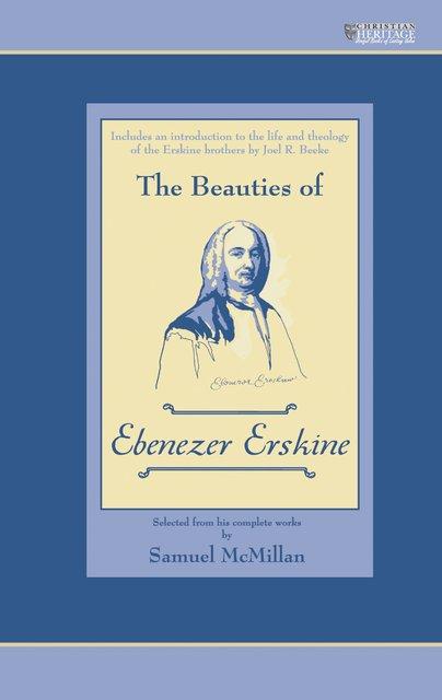 The Beauties of Ebenezer Erskine