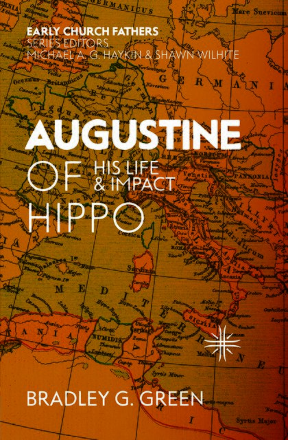 Augustine of HippoHis Life and Impact