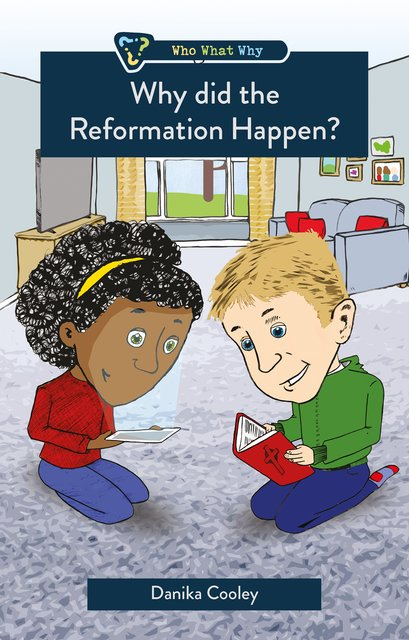 Why did the Reformation Happen?