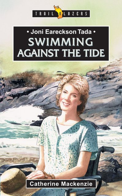 Joni Eareckson TadaSwimming Against the Tide