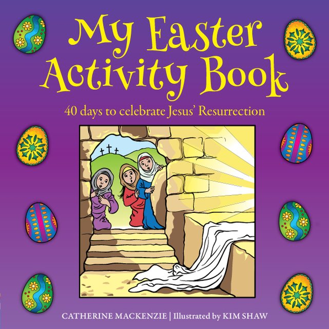 My Easter Activity Book40 Days to Celebrate Jesus' Resurrection