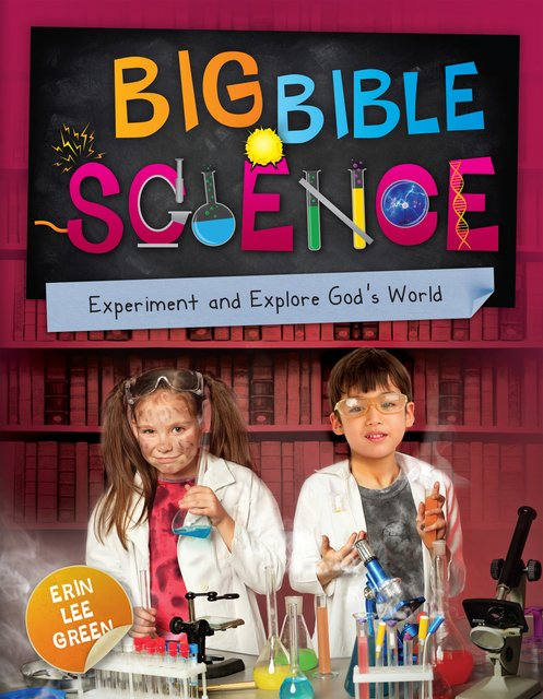 Big Bible ScienceExperiment and Explore God's World