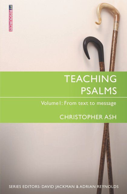 Teaching Psalms Vol. 1From Text to Message