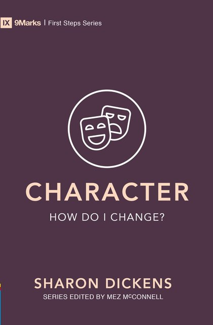 Character – How Do I Change?