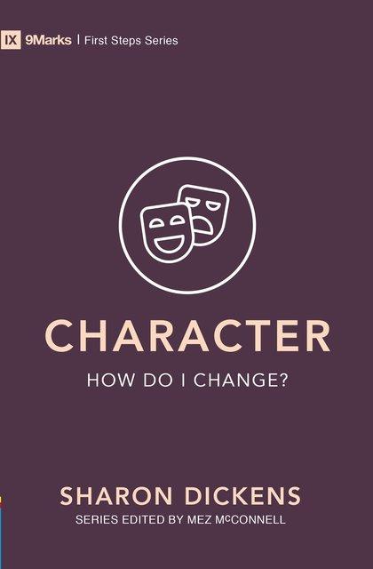 Character – How Do I Change?