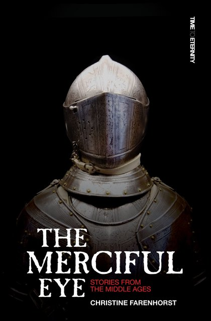 The Merciful EyeStories from the Middle Ages