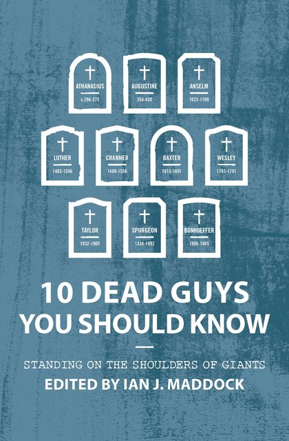 10 Dead Guys You Should KnowStanding on the Shoulders of Giants
