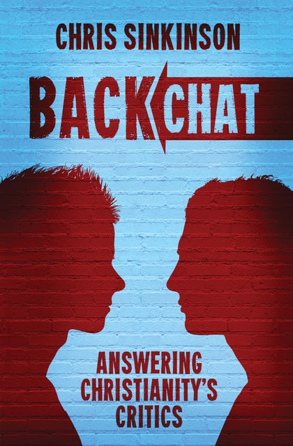 BackchatAnswering Christianity's Critics