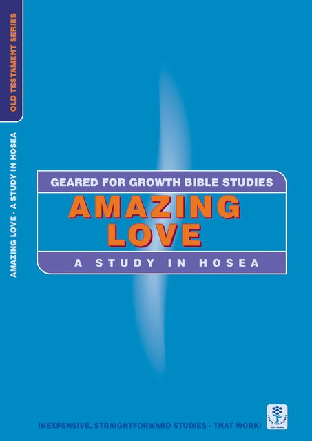 Amazing LoveA Study in Hosea