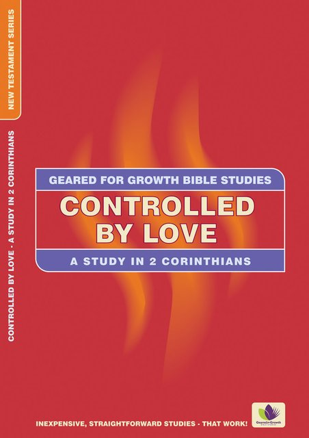 Controlled by LoveA Study in 2 Corinthians