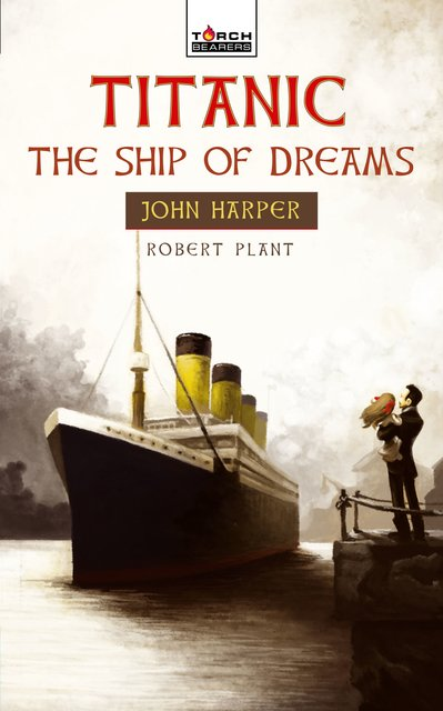 TitanicThe Ship of Dreams