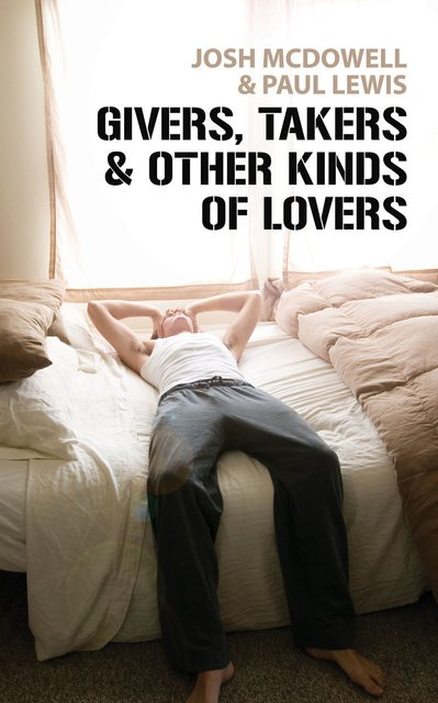 Givers, Takers And Other Kinds of Lovers