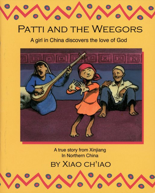 Patti And the WeegorsA girl in China discovers the love of God
